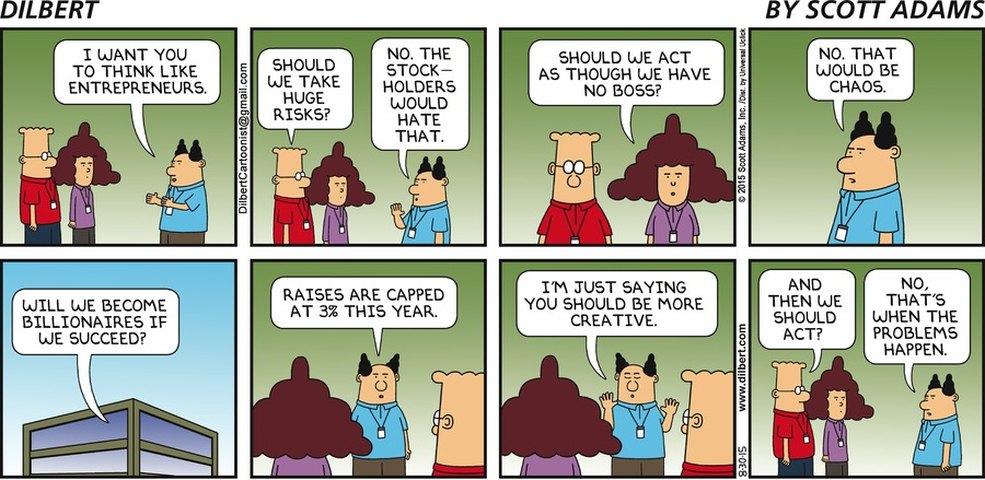 Cartoons additionally Cartoons About Success together with Change Management  ic Strips moreover Blogpost together with Corporate Entrepreneurship Oxymoron. on dilbert business growth
