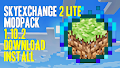 HOW TO INSTALL<br>Skyexchange 2 Lite Modpack [<b>1.10.2</b>]<br>▽