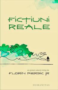 Ficțiuni reale sau realități fictive