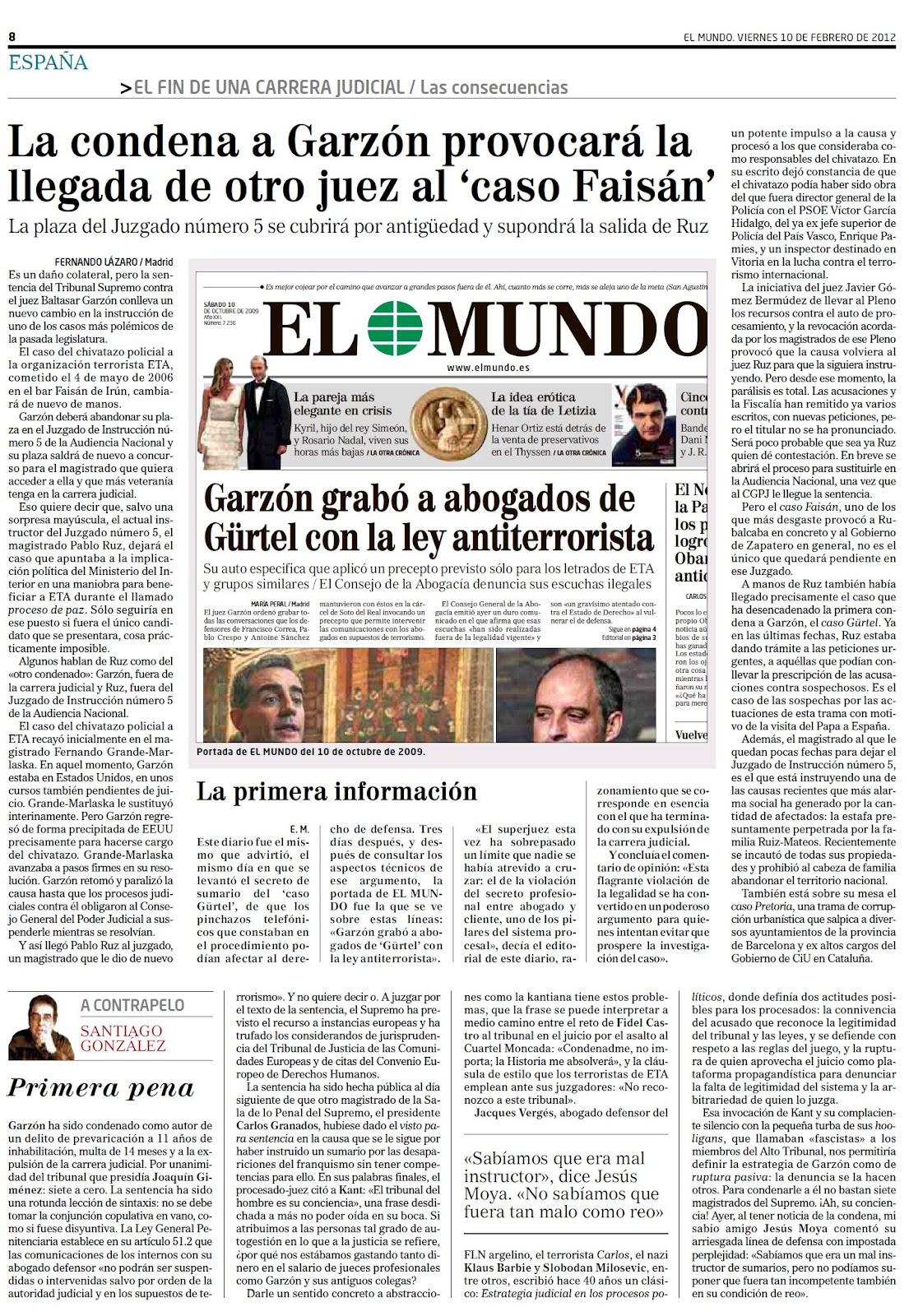 ¿Quién dijo que no hay Justicia en España? Condenado por delincuente el juez activista político Baltasar Garzón por vulnerar el Estado de Derecho aplicando métodos propios de regímenes totalitarios