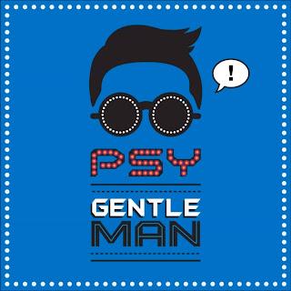 PSY - Gentleman Latest Music Video