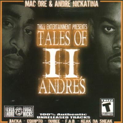 Mac Dre & Andre Nickatina – Tales Of II Andre's (CD) (2006) (320 kbps)