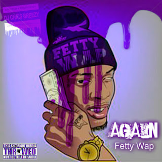 free / gratis download MP3 lagu Fetty Wap - Again