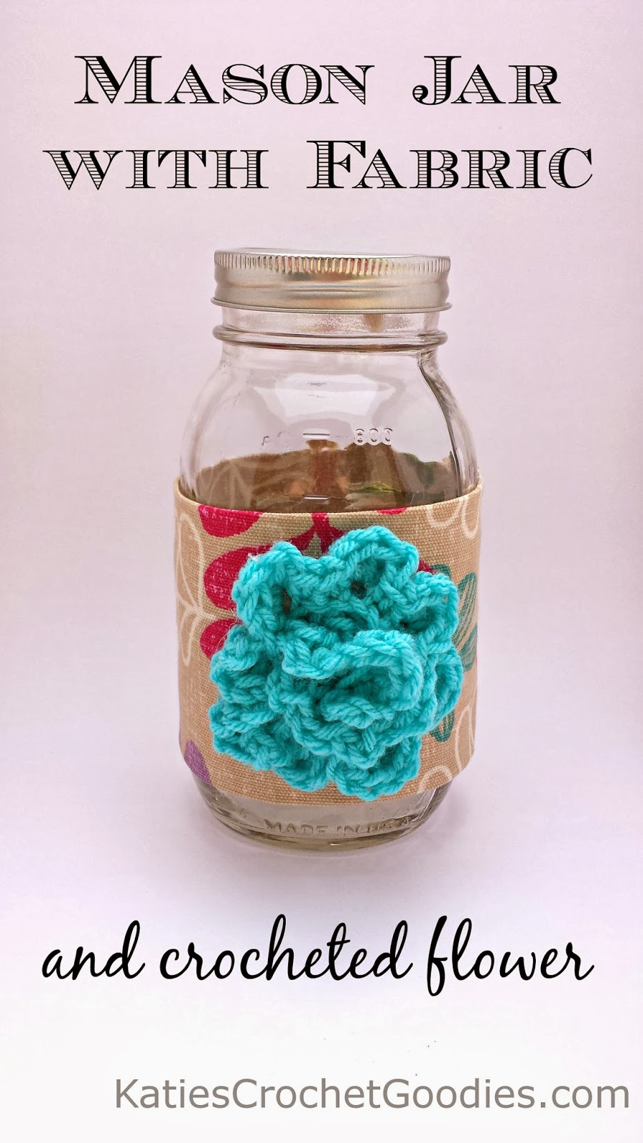 DIY Mason Jar Craft Katies Crochet Goodies