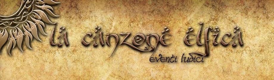 la Canzone Elfica - eventi ludici