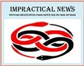 IMPRACTICAL NEWS