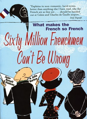 Sixty Million Frenchmen Can't Be Wrong