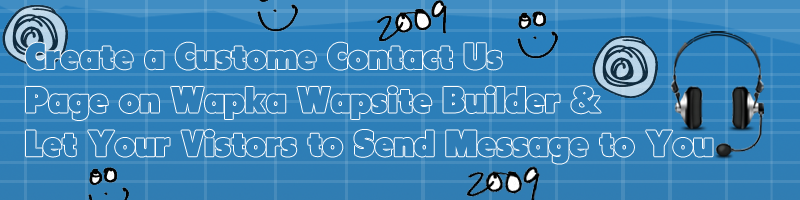 Create Your Own Custom Contact Us Page on Wapka