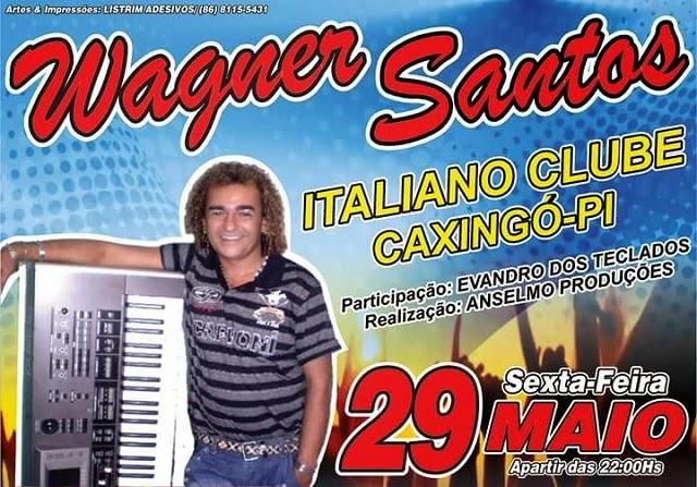 WAGNER SANTOS - CAXINGÓ