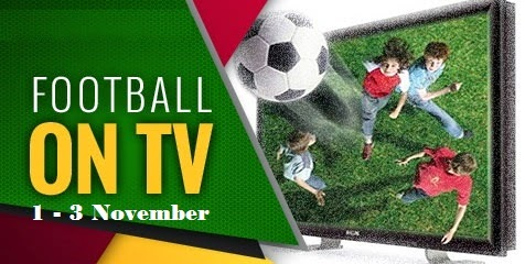 """Jadwal TV : 1 – 3 November 2014"""