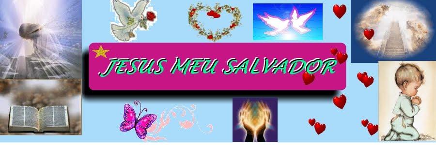 JESUS MEU SALVADOR