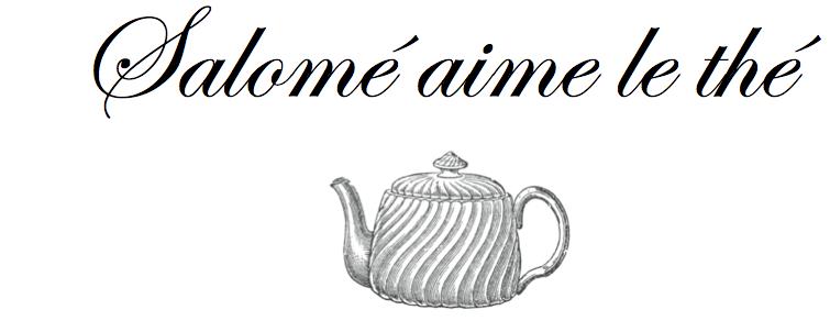 Salomé aime le thé