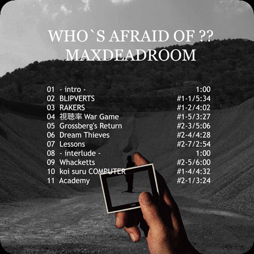 MAXDEADROOM FIRSTALBUM NOW ON!