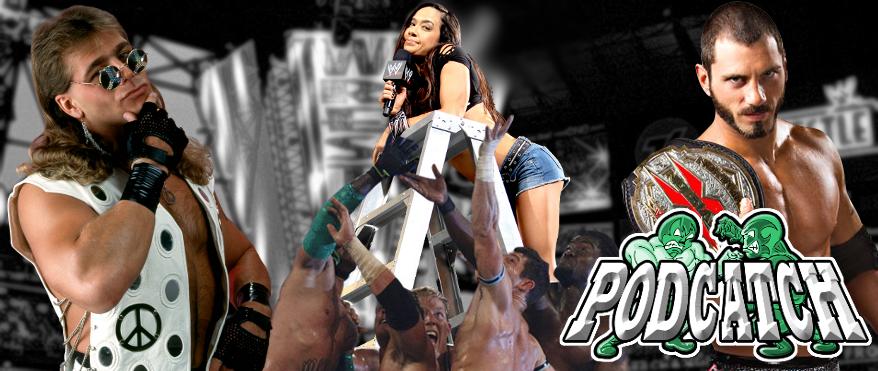 Podcatch | Um Podcast sobre Wrestling, com muito Sangue, Suor e Caderada!