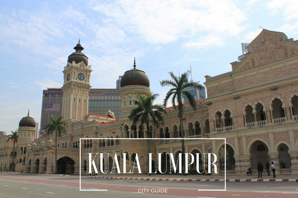 Kuala Lumpur City Guide