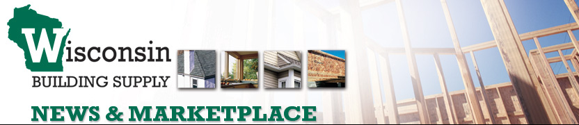 Wisconsin Building Supply News & Marketplace
