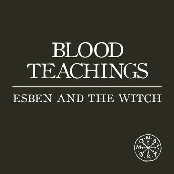 esben and the witch - blood teachings