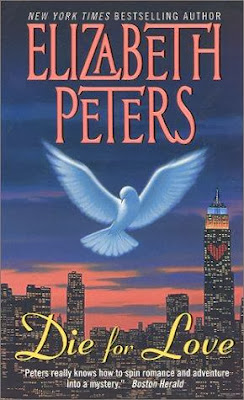 cover of Die for Love by Elizabeth Peters