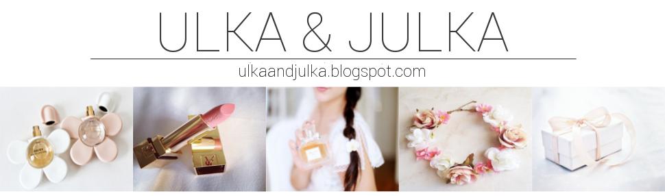 Ulka & Julka