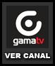 Ver GamaTV en vivo