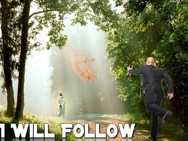 Man follows God