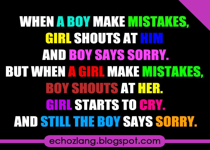 When a boy make mistakes, girls shouts at him and boy says sorry.