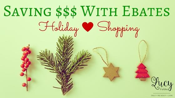 saving money this holiday season with ebates