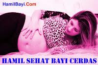 Hamil Sehat Bayi Sehat Cerdas