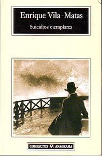 """""""Suicidios ejemplares"""" - Enrique Vilas-Matas."""