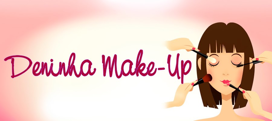 Deninha Make-Up