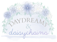 Daydreams & Daisychains