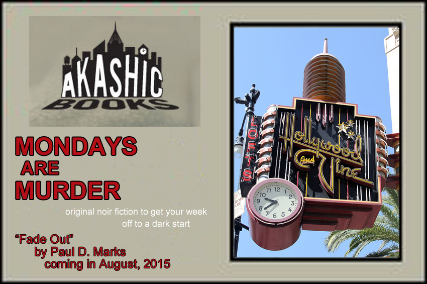 Akashic Mondays Are Murder -- August 17, 2015