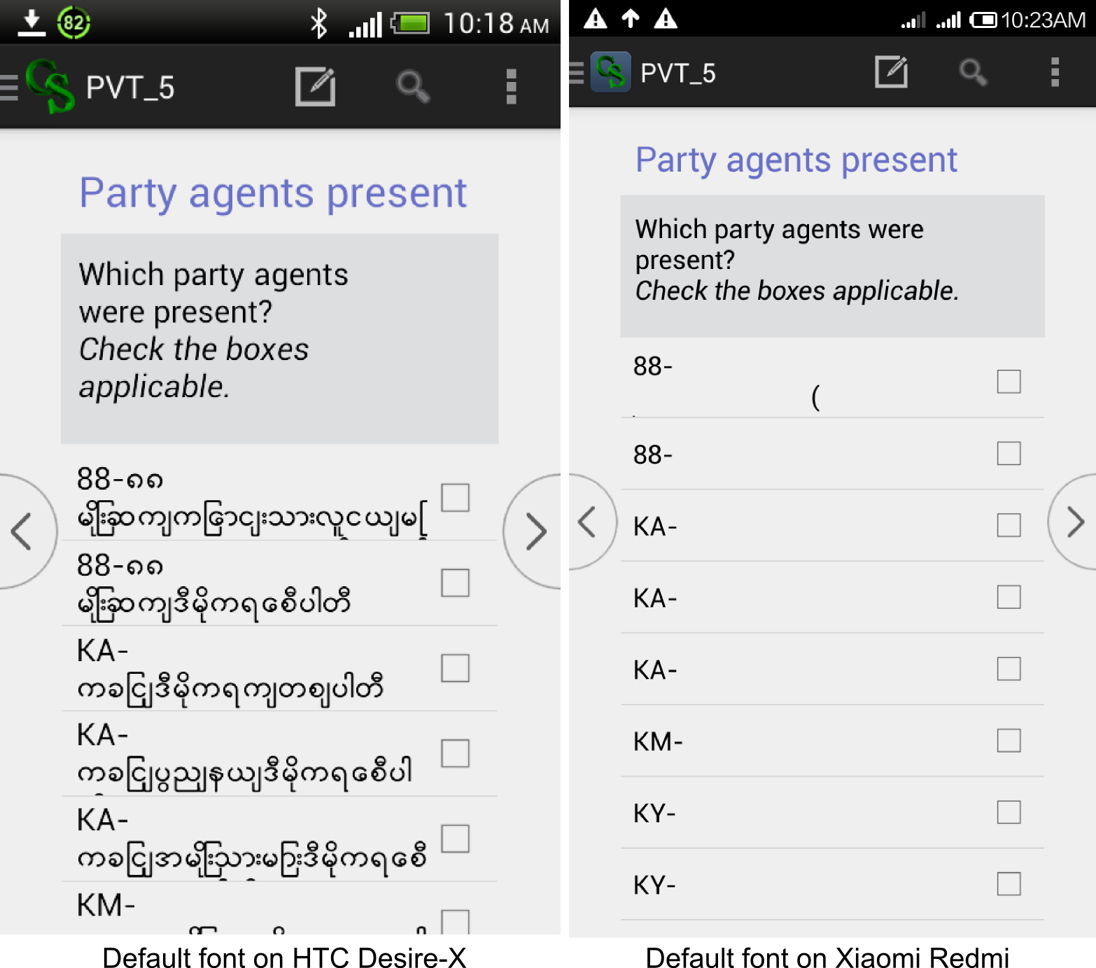 for htc desire x it came with its own default myanmar font comparing it with the last screen shot of previous picture i saw an exact match