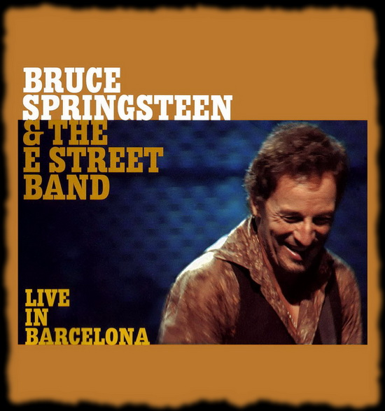 Bruce Springsteen - Live Barcelona 2002