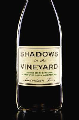 Shadows in the Vineyard by Maximillian Potter