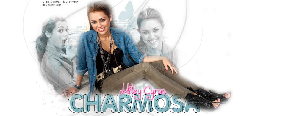 Charmosa Miley Cyrus