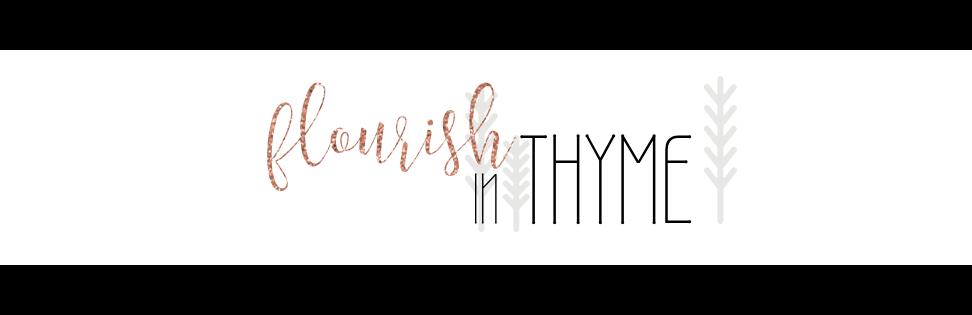 Flourish in Thyme
