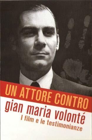 Page 1 | Un Attore Contro - Gian Maria Volontè (Documentario Streaming). Topic published by Trony in Culture (La Pravda).