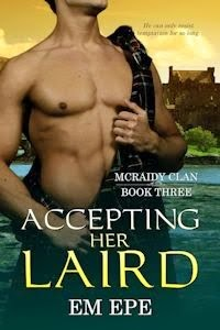 NEW: Accepting her Laird, Book 3 of the McRaidy Clan