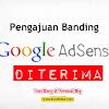 Pengajuan Banding Google Adsense diterima Google