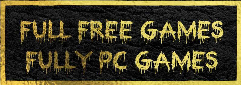 Full Free Games Full Version