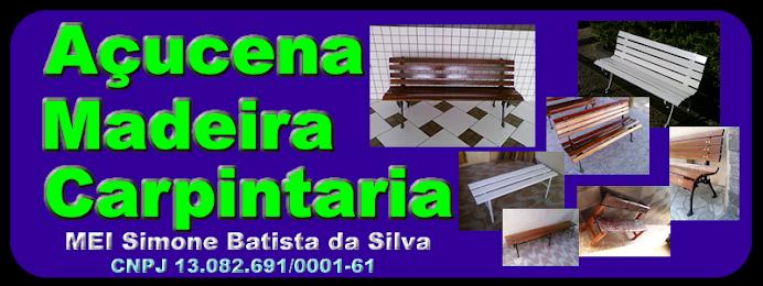 Açucena Madeira Carpintaria, MEI Simone Batista da Silva 02615149709
