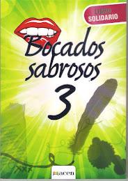 BOCADOS SABROSOS III, INCLUYE OTRA BREVE PERO INTENSA PUBLICACIÓN MÍA