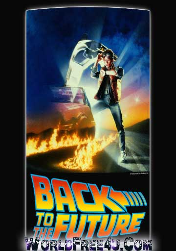 Poster Of Back to the Future (1985) In Hindi English Dual Audio 300MB Compressed Small Size Pc Movie Free Download Only At World4ufree.Org