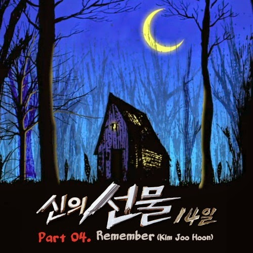 [SINGLE] Kim Joo Hoon (Remember) – God's Gift – 14 Days OST Part.4