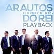 Arautos do Rei | O Tempo de Deus | PlayBack