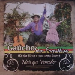 Gaúcho Sem Fronteiras - Mais que Vencedor - 2011
