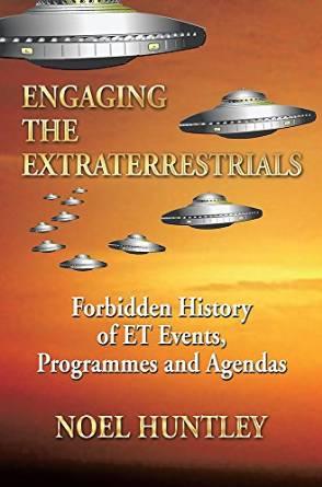 Noel Huntley: Engaging the Extraterrestrials
