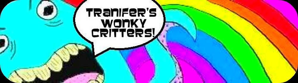Tranifer's Wonky Critters