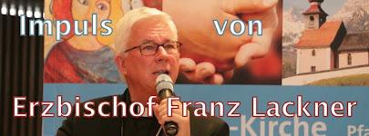 Impuls von Erzbischof Franz Lackner